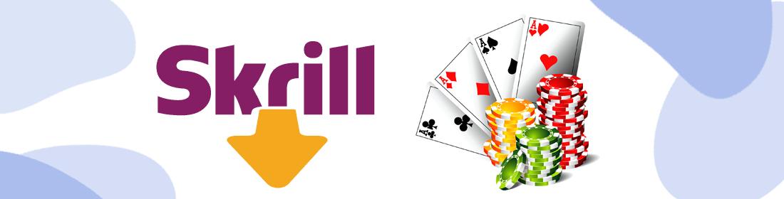 casinos with skrill deposit
